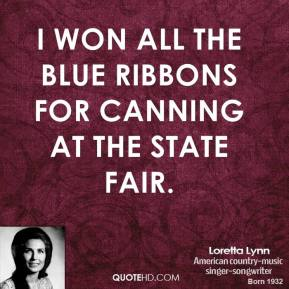 I won all the blue ribbons for canning at the state fair.