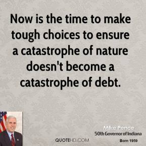 Now is the time to make tough choices to ensure a catastrophe of nature doesn't become a catastrophe of debt.
