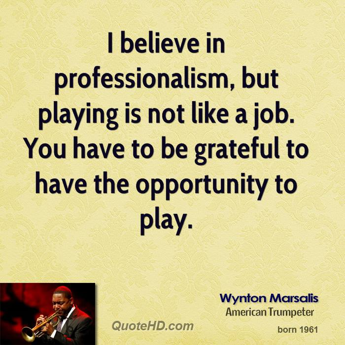 Professionalism Quotes Delectable Wynton Marsalis Quotes QuoteHD