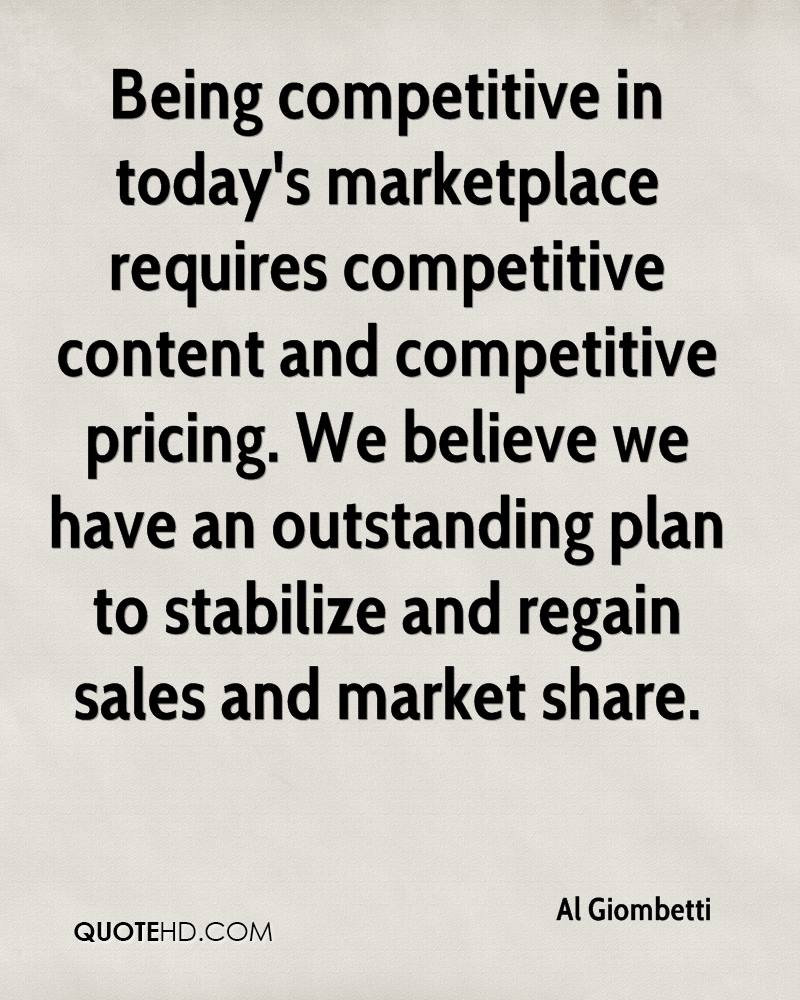 Being competitive in today's marketplace requires competitive content and competitive pricing. We believe we have an outstanding plan to stabilize and regain sales and market share.