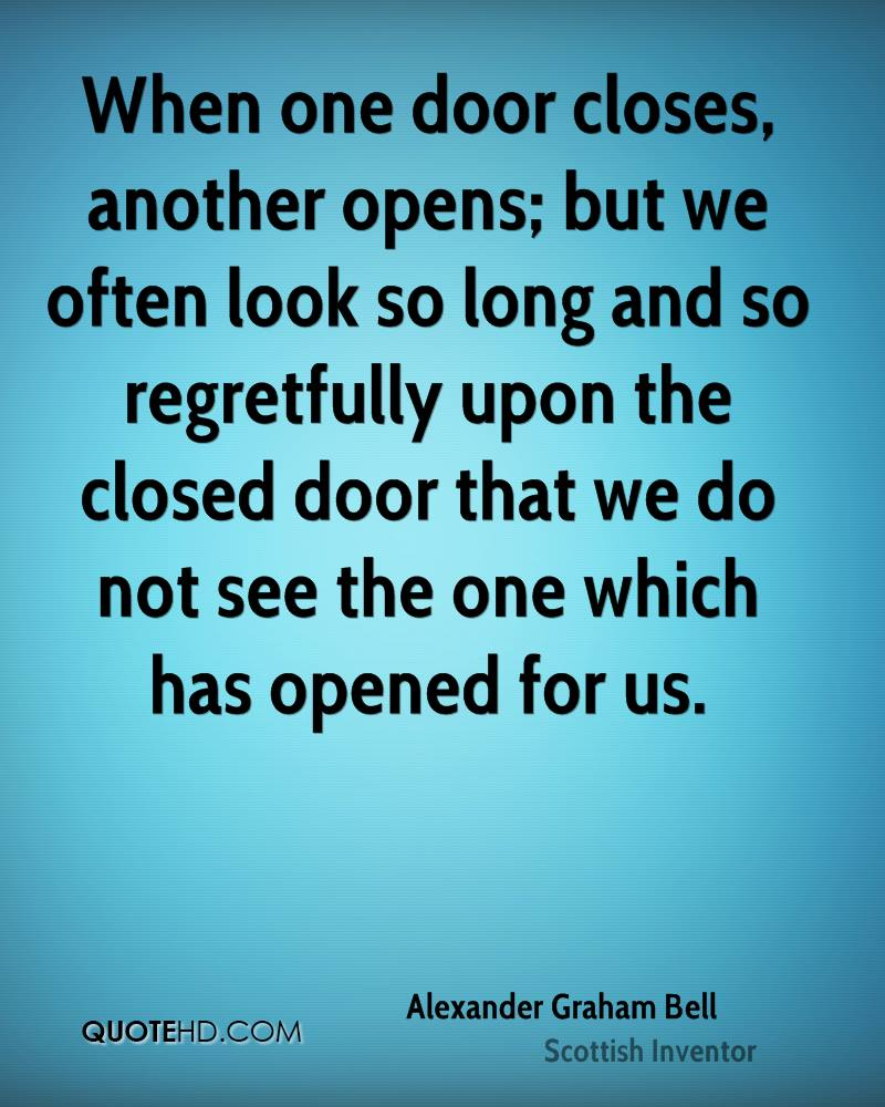 Quote When One Door Closes Another Opens: Alexander Graham Bell Quotes