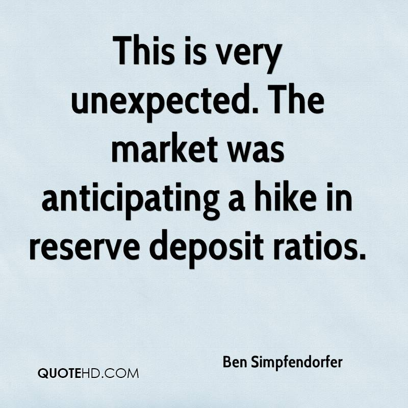 This is very unexpected. The market was anticipating a hike in reserve deposit ratios.