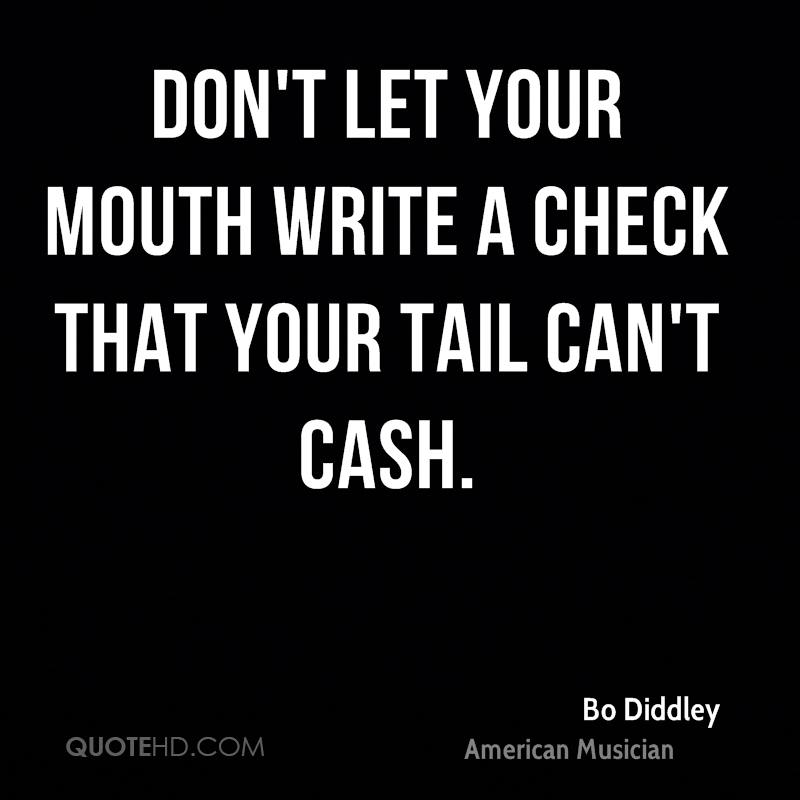 your mouth is writing checks Explicit the #1 chief rocka jersey vern recap show - your mouth is writing checks your a$$ can't cash.