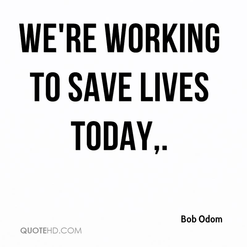 Saving Quotes: Bob Odom Quotes