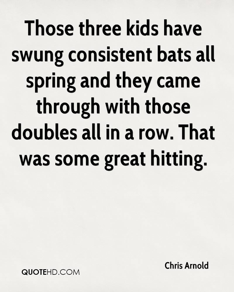 Those three kids have swung consistent bats all spring and they came through with those doubles all in a row. That was some great hitting.