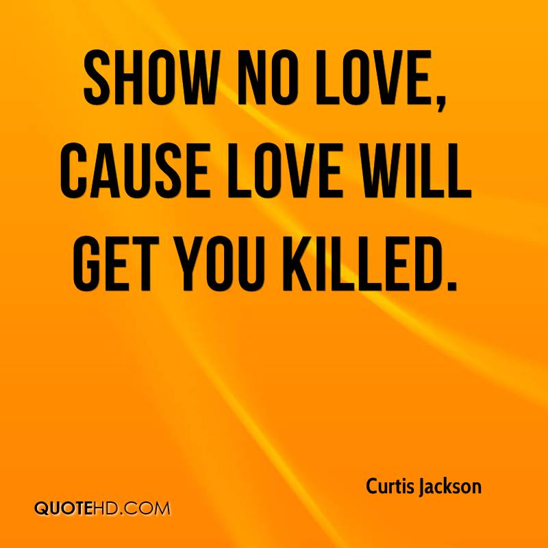 Show No Love Quotes. QuotesGram