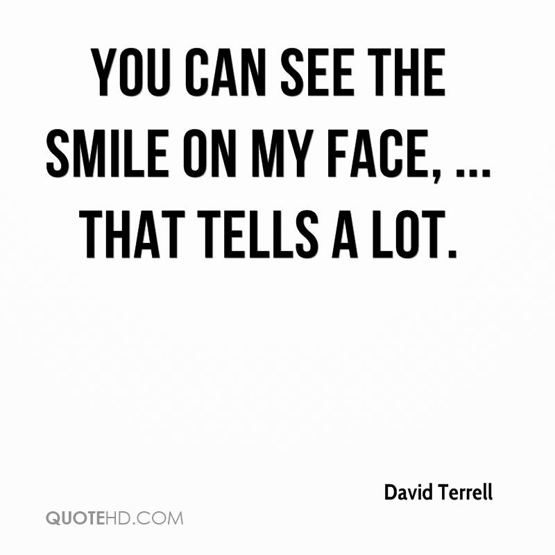 I Want To See You Smile Quotes: David Terrell Quotes