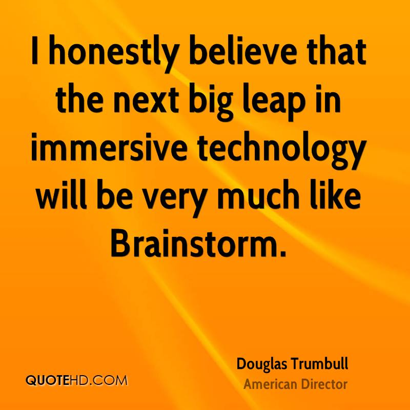 I honestly believe that the next big leap in immersive technology will be very much like Brainstorm.