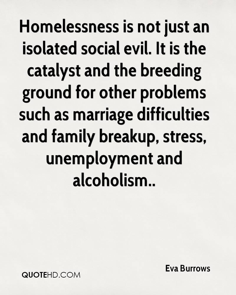 Quotes About Homelessness Eva Burrows Marriage Quotes  Quotehd