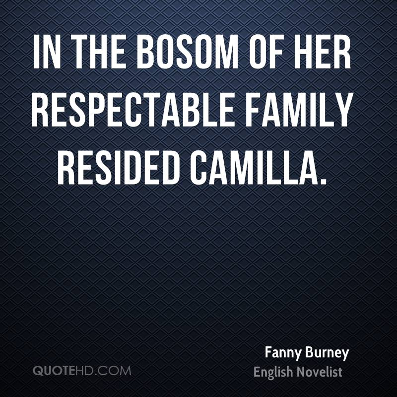In the bosom of her respectable family resided Camilla.
