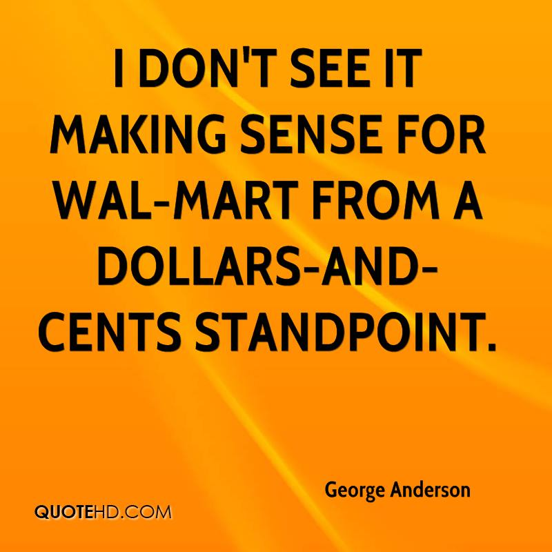 I don't see it making sense for Wal-Mart from a dollars-and-cents standpoint.
