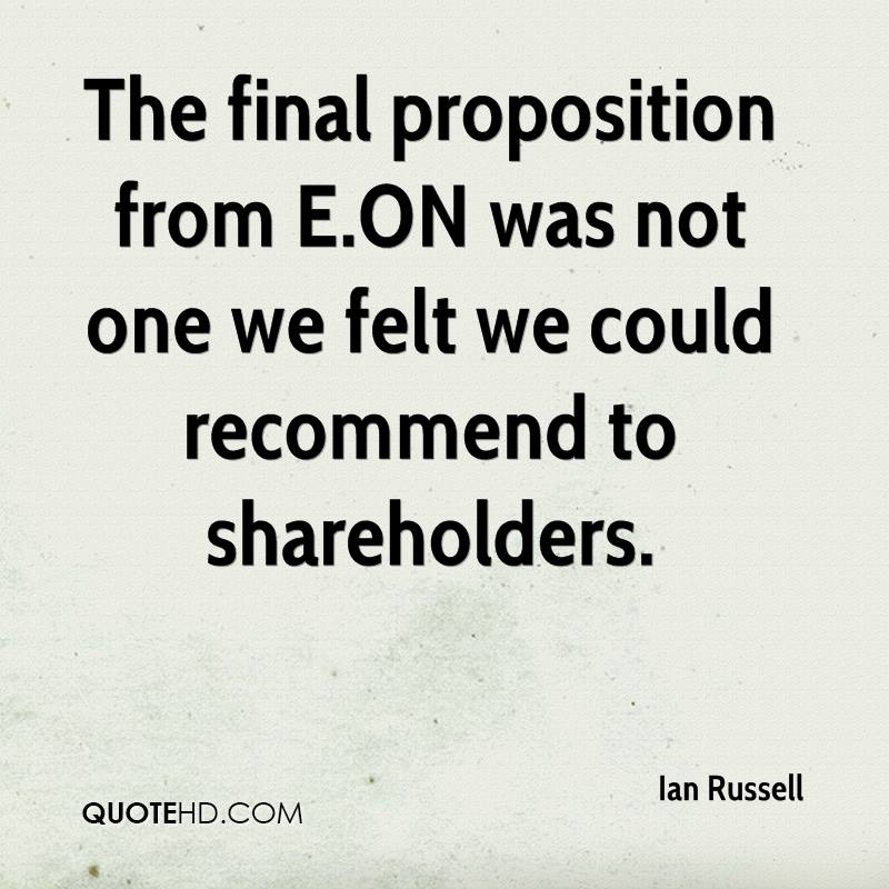 The final proposition from E.ON was not one we felt we could recommend to shareholders.