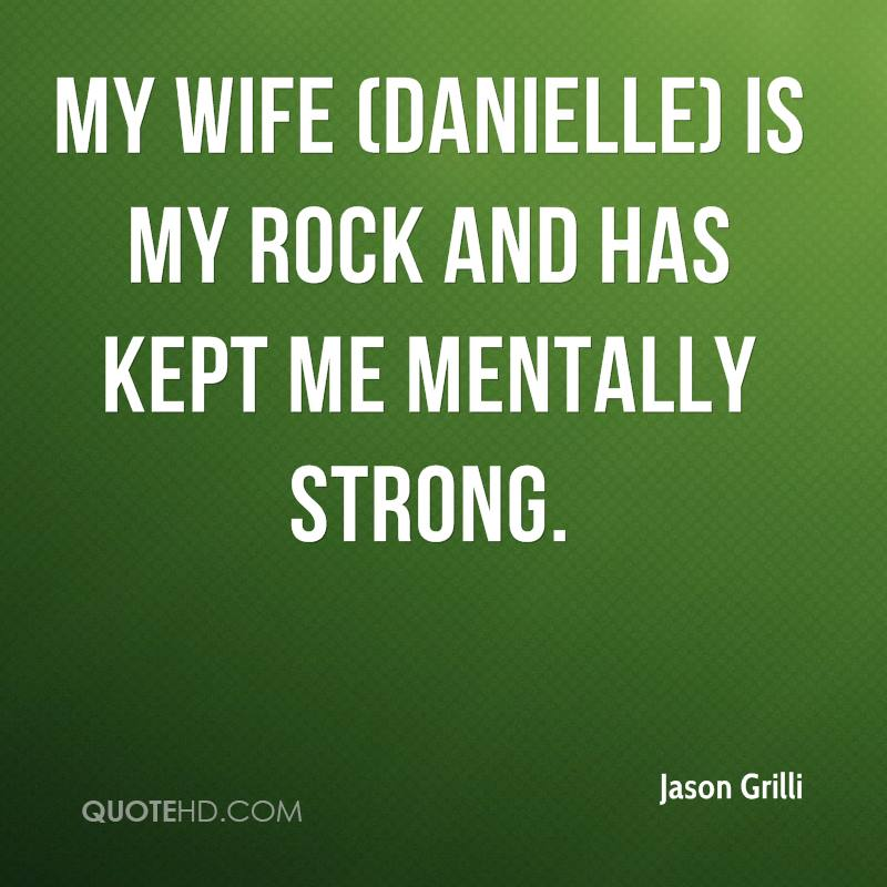 Jason Grilli Wife Quotes | QuoteHD