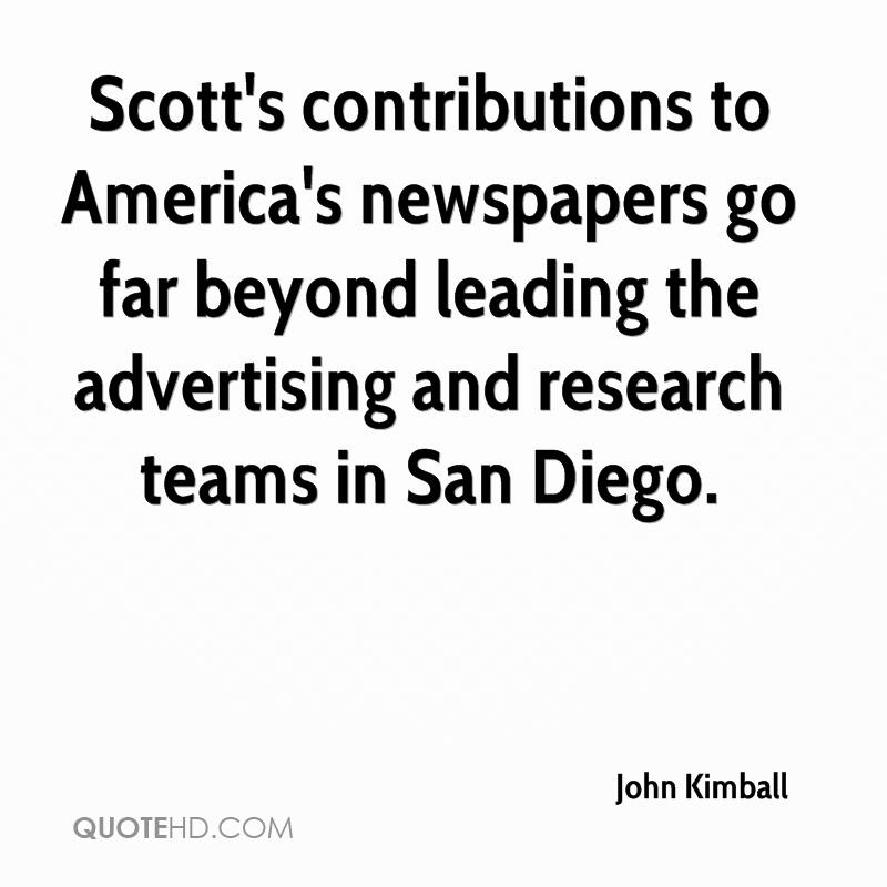 Scott's contributions to America's newspapers go far beyond leading the advertising and research teams in San Diego.