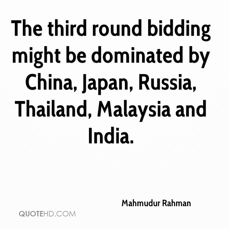 The third round bidding might be dominated by China, Japan, Russia, Thailand, Malaysia and India.