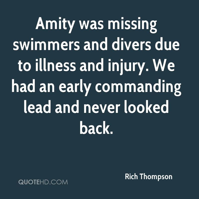 Amity was missing swimmers and divers due to illness and injury. We had an early commanding lead and never looked back.