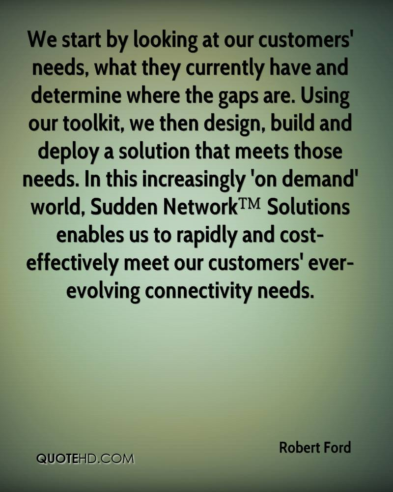 We start by looking at our customers' needs, what they currently have and determine where the gaps are. Using our toolkit, we then design, build and deploy a solution that meets those needs. In this increasingly 'on demand' world, Sudden Network™ Solutions enables us to rapidly and cost-effectively meet our customers' ever-evolving connectivity needs.