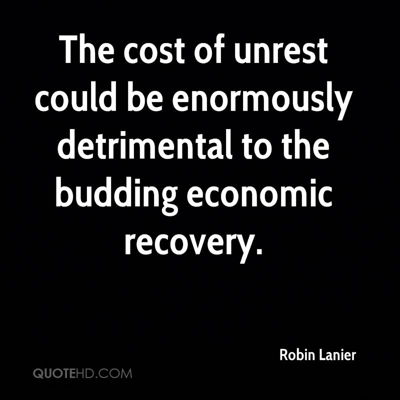 The cost of unrest could be enormously detrimental to the budding economic recovery.