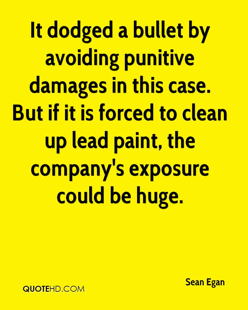 It dodged a bullet by avoiding punitive damages in this case. But if it is forced to clean up lead paint, the company's exposure could be huge.
