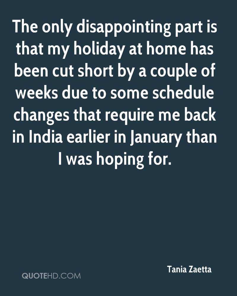 The only disappointing part is that my holiday at home has been cut short by a couple of weeks due to some schedule changes that require me back in India earlier in January than I was hoping for.