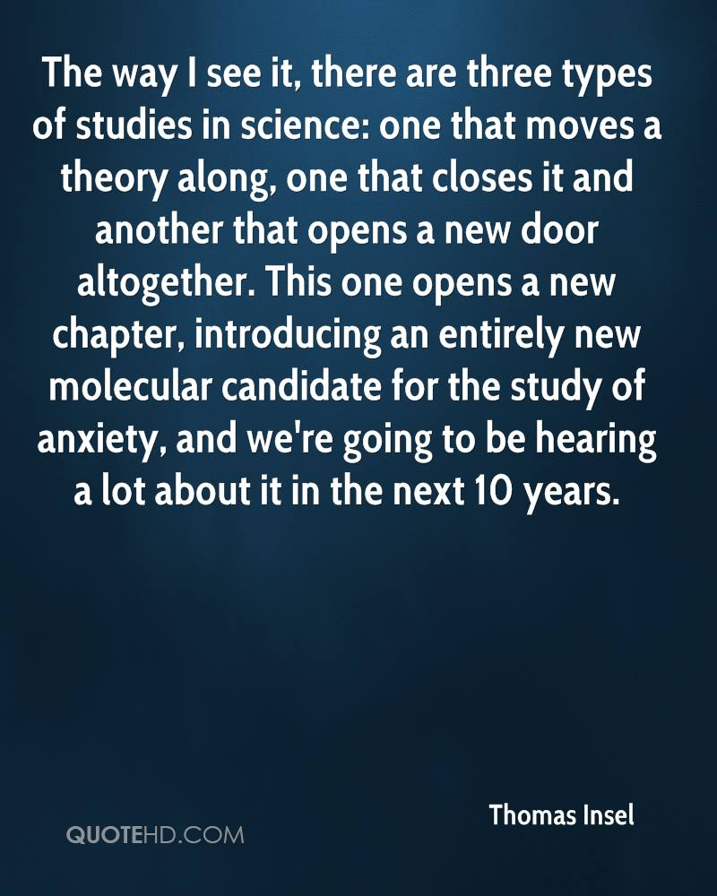 The way I see it, there are three types of studies in science: one that moves a theory along, one that closes it and another that opens a new door altogether. This one opens a new chapter, introducing an entirely new molecular candidate for the study of anxiety, and we're going to be hearing a lot about it in the next 10 years.