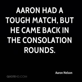 Aaron Nelson - Aaron had a tough match, but he came back in the consolation rounds.