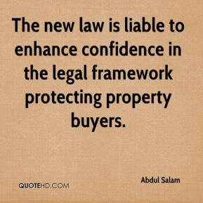 Abdul Salam - The new law is liable to enhance confidence in the legal framework protecting property buyers.