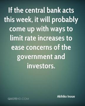 Akihiko Inoue - If the central bank acts this week, it will probably come up with ways to limit rate increases to ease concerns of the government and investors.