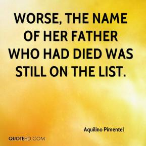 Worse, the name of her father who had died was still on the list.
