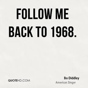 Follow me back to 1968.