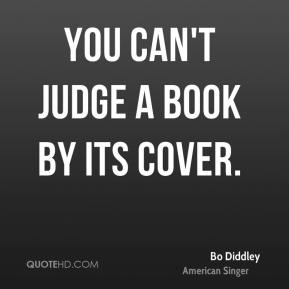 You Can't Judge a Book by Its Cover.