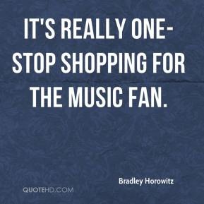 It's really one-stop shopping for the music fan.
