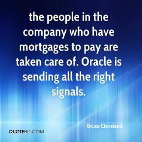 the people in the company who have mortgages to pay are taken care of. Oracle is sending all the right signals.