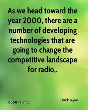 Chuck Taylor - As we head toward the year 2000, there are a number of developing technologies that are going to change the competitive landscape for radio.