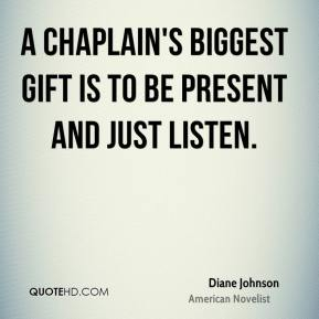 Diane Johnson - A chaplain's biggest gift is to be present and just listen.