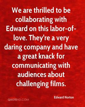 We are thrilled to be collaborating with Edward on this labor-of-love. They're a very daring company and have a great knack for communicating with audiences about challenging films.