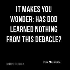 Elisa Massimino - It makes you wonder: Has DOD learned nothing from this debacle?