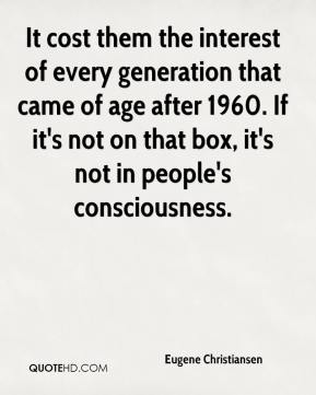 It cost them the interest of every generation that came of age after 1960. If it's not on that box, it's not in people's consciousness.