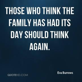 Those who think the family has had its day should think again.