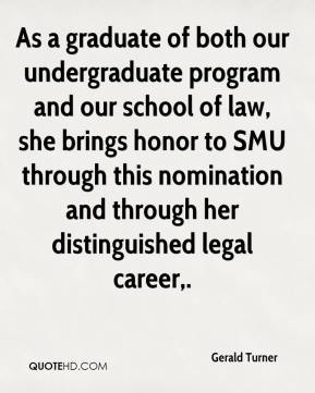 As a graduate of both our undergraduate program and our school of law, she brings honor to SMU through this nomination and through her distinguished legal career.