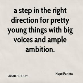 Hope Partlow - a step in the right direction for pretty young things with big voices and ample ambition.
