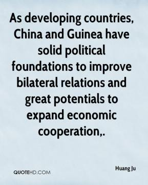 Huang Ju - As developing countries, China and Guinea have solid political foundations to improve bilateral relations and great potentials to expand economic cooperation.