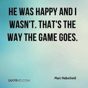 Marc Habscheid  - He was happy and I wasn't. That's the way the game goes.
