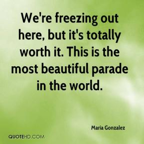 We're freezing out here, but it's totally worth it. This is the most beautiful parade in the world.