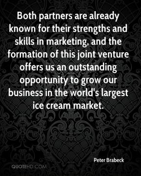 Both partners are already known for their strengths and skills in marketing, and the formation of this joint venture offers us an outstanding opportunity to grow our business in the world's largest ice cream market.
