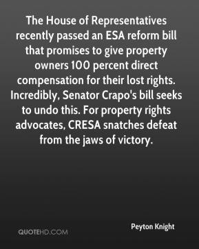 Peyton Knight  - The House of Representatives recently passed an ESA reform bill that promises to give property owners 100 percent direct compensation for their lost rights. Incredibly, Senator Crapo's bill seeks to undo this. For property rights advocates, CRESA snatches defeat from the jaws of victory.