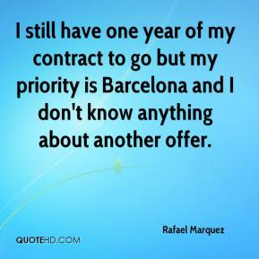 I still have one year of my contract to go but my priority is Barcelona and I don't know anything about another offer.