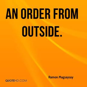 an order from outside.