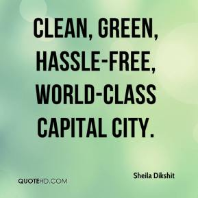 clean, green, hassle-free, world-class capital city.