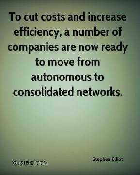 Stephen Elliot  - To cut costs and increase efficiency, a number of companies are now ready to move from autonomous to consolidated networks.